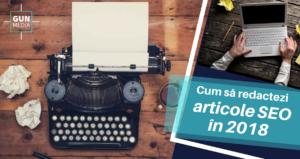 Cum să redactezi articole SEO în 2018